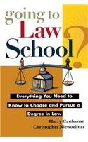 Going to Law School: Everything You Need to Know to Choose and Pursue a Degree in Law by Harry Castleman (1997-08-01)