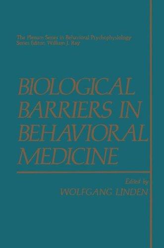Biological Barriers in Behavioral Medicine (The Springer Series in Behavioral Psychophysiology and Medicine)