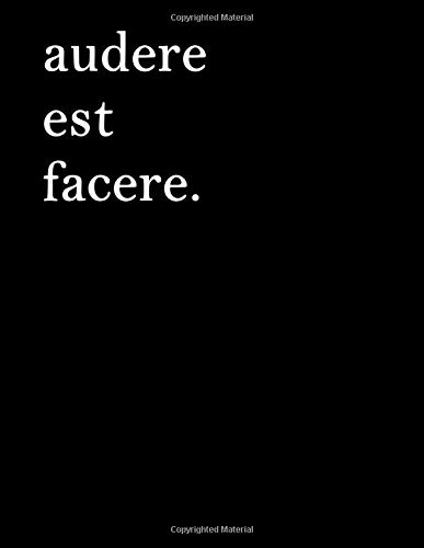 Latin Notebook - audere est facere: Latin Journal Minimalist, To Dare is To Do, 8.5