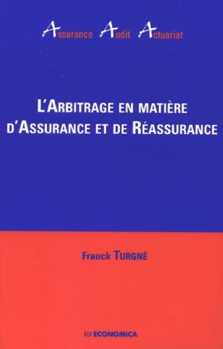 L'arbitrage en matière d'assurance et de réassurance
