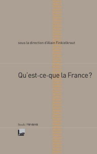 Qu'est-ce que la France (Essais - Documents) par Alain Finkielkraut