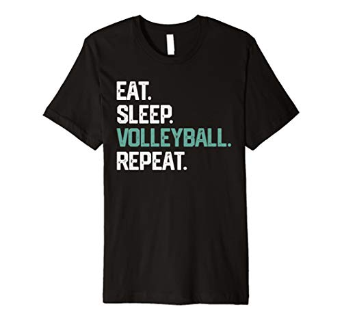 Eat Sleep Volleyball Repeat T Shirt For Girls Women Gift (Shirts Volleyball Mom)