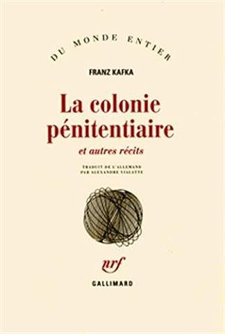 La Colonie pénitentiaire et autres récits