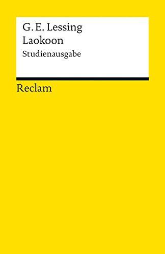 Laokoon oder Über die Grenzen der Malerei und Poesie: Studienausgabe (Reclams Universal-Bibliothek)