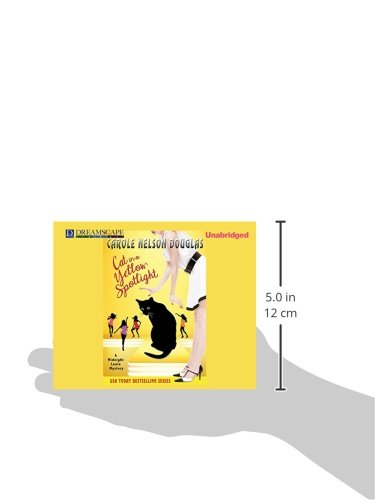 Cat in a Yellow Spotlight: A Midnight Louie Mystery (Midnight Louie Mysteries)