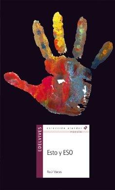 Esto y ESO / This and ESO (Alandar) par Raul Vacas