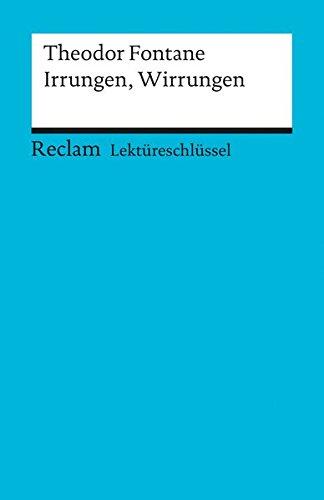 Theodor Fontane: Irrungen, Wirrungen. Lektüreschlüssel