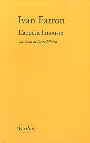 L'appétit limousin : Quelques réflexions sur Les Onze de Pierre Michon