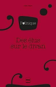 Des élus sur le divan par Alain Faure