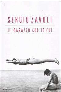 Il ragazzo che io fui di Sergio Zavoli