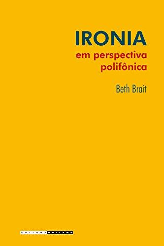 Ironia em Perspectiva Polifônica (Em Portuguese do Brasil)