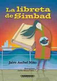 La libreta de Simbad/ The Book of Simbad (Puedo hacer magia/ May I do Magic) por Jairo Anibal Nino