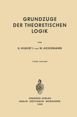 Grundzüge der Theoretischen Logik (Grundlehren der mathematischen Wissenschaften, Band 27)