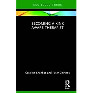 Becoming a Kink Aware Therapist