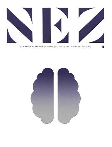 Nez - numéro 6 La revue olfactive (06)
