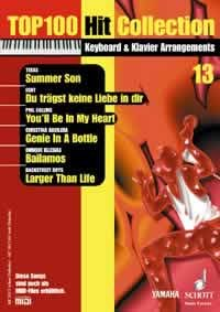 Top 100 Hit Collection 13: 6 Chart-Hits: Summer Son - Du trägst keine Liebe in dir - You'll Be In My Heart - Genie In a Bottle - Bailamos - Larger ... Ausgabe mit MIDI-Diskette. (Music Factory) Genie-top