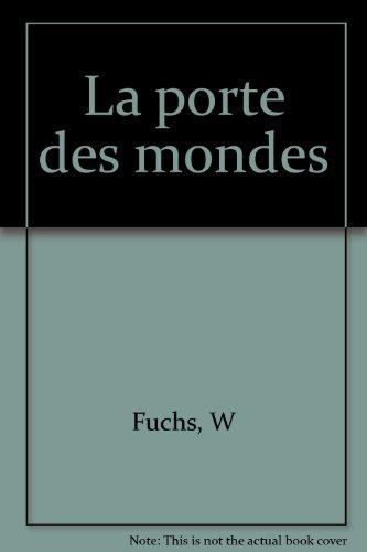 L'OEil Noir : La Porte des mondes par W Fuchs