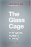The Glass Cage: Where Automation is Taking Us