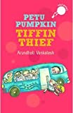 Petu Pumpkin: Tiffin Thief