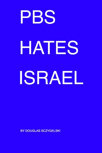 pbs-hates-israel-english-edition