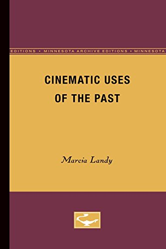 Cinematic Uses of the Past por Marcia Landy