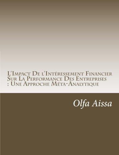 L'Impact De l'Intéressement Financier Sur La Performance Des Entreprises : Une Approche Méta-Analytique par Olfa Aissa