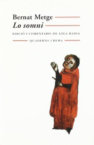 LO SOMNI  MM-86. EDICIO I COMENTARIS DE LOLA BADIA