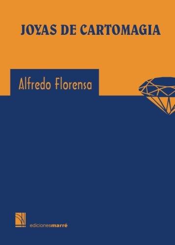 Joyas de cartomagia por Alfredo Florensa