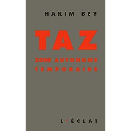 TAZ: Zone autonome temporaire (Premier Secours)