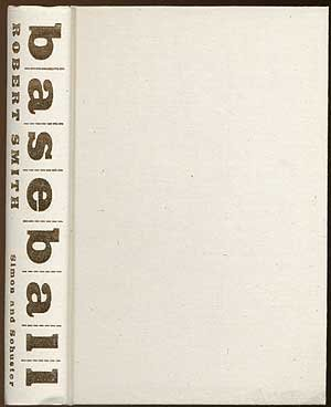 Baseball First edition by Smith, Robert (1970) Hardcover