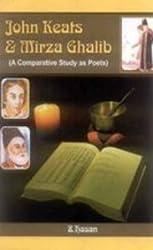 John Keats & Mirza Ghalib: A Comparative Study as Poets