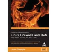 DESIGNING AND IMPLEMENTING LINUX FIREWALLS & QOS USING NETFILTER,IPROUTE2,NAT & L7-FILTER [Paperback] par GHEORGHE