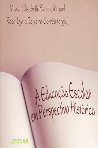 EDUCACAO ESCOLAR EM PERSPECTIVA, A