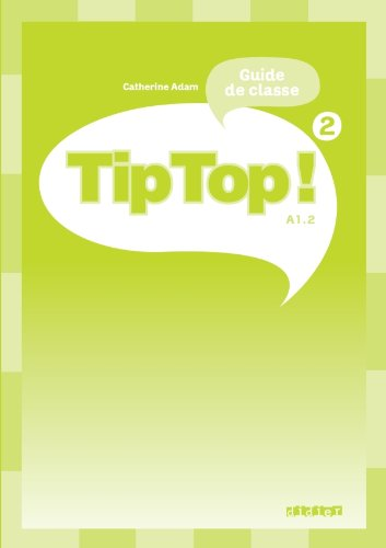 Tip Top ! niv.2 - Guide pédagogique - version papier