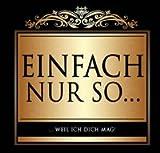 Udo Schmidt Aufkleber Flaschenetikett Etikett Einfach nur so weil ich dich mag gold elegant