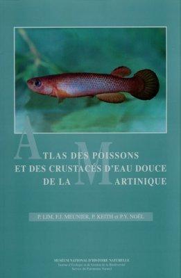 Atlas des poissons et des crustacés d'eau douce de la Martinique