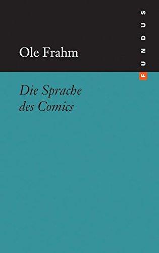 Die Sprache des Comics. FUNDUS Bd. 179 (Art Frahm)