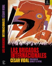 Descargar Libro Las brigadas internacionales (ESPASA FORUM) de César Vidal