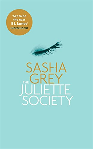 The Juliette Society (The Juliette Society Trilogy)