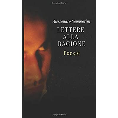 Lettere Alla Ragione: Poesie