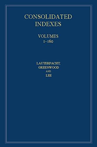International Law Reports, Consolidated Index 3 Volume Hardback Set: Volumes 1–160