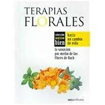 Terapias florales/ Floral Therapies (Sentirse Bien/ Feeling Better)
