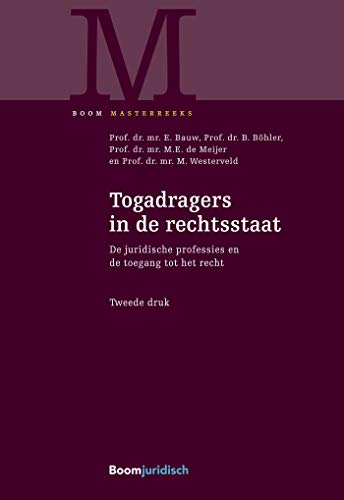 Togadragers in de rechtsstaat (Boom Masterreeks) (Dutch Edition)