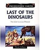 [( Last of the Dinosaurs: The Cretaceous Period )] [by: Thom Holmes] [Jan-2009]