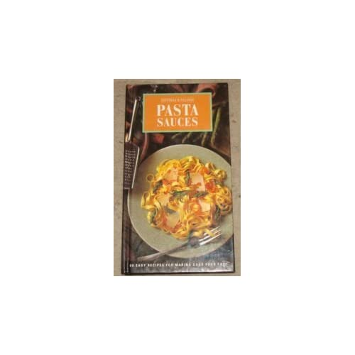 TOPPINGS & FILLINGS - PASTA SAUCES by Unnamed (1994-07-28)