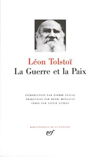 Tolstoï : La Guerre et la Paix