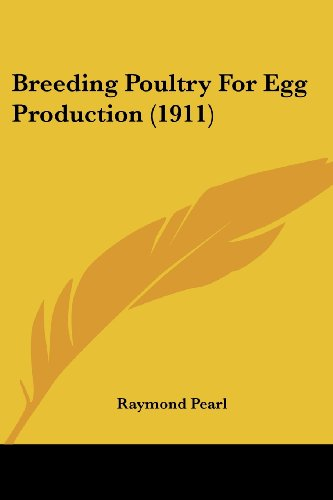 Breeding Poultry for Egg Production (1911)