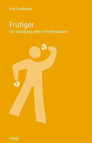 Frutiger: Die Wandlung eines Schriftklassikers Buch-Cover