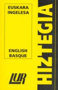 Lur Hiztegia (txikia) Euskara/ingelesa - English/basque