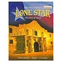 Lone Star: The Story of Texas by T. R. Fehrenbach (2003-06-30)